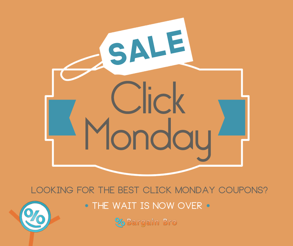 Click Monday 2016 Deals on Bargain Bro