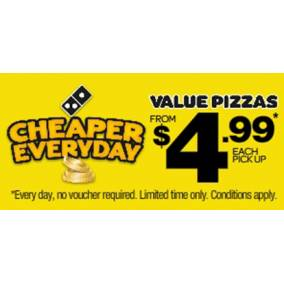 Bargain -  - Cheaper Everyday - Value Pizzas From $4.99 Each Pick Up @ Domino`s Pizza