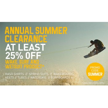 Bargain -  - Annual Summer Clearance At least 25% OFF Sale on Wake Surf and Wetsuit @ Hyper Ride