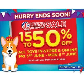 Bargain -  - Queen`s Birthday Sale - 15-50% OFF Sale on All Toys @ Toyworld