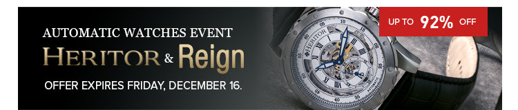 Bargain - Up to 92% OFF - HERITOR & REIGN AUTOMATIC WATCHES EVENT @ Jomashop