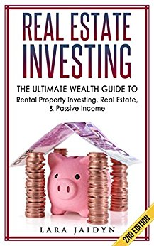 Bargain - Free (save $13.99 USD) - Amazon.com: Real Estate Investing: The Ultimate Wealth Guide to Rental Property Investing, Real Estate & Passive Income (Real Estate Investing, financial freedom, Passive Income, Wealth Guide) eBook: Lara Jaidyn: Kindle Store