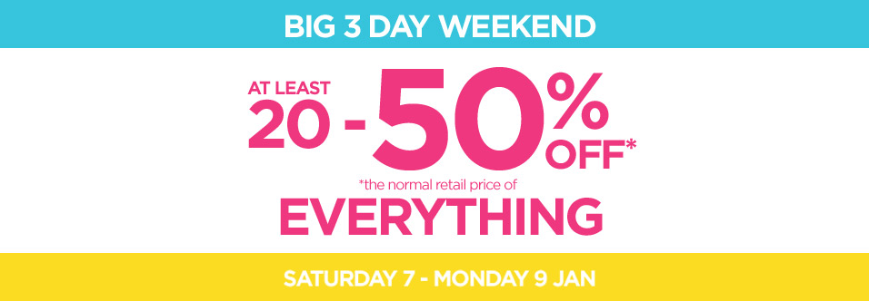 Bargain - 20-50% OFF - Everything @ Briscoes